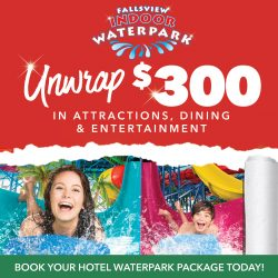 Fallsview Indoor Waterpark Holiday Package